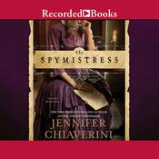 The Spymistress, by Jennifer Chiaverini