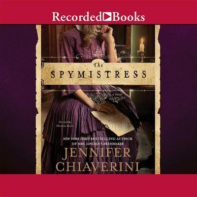 The Spymistress Audiobook, by Jennifer Chiaverini