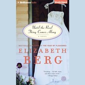Until the Real Thing Comes Along: A Novel, by Elizabeth Berg