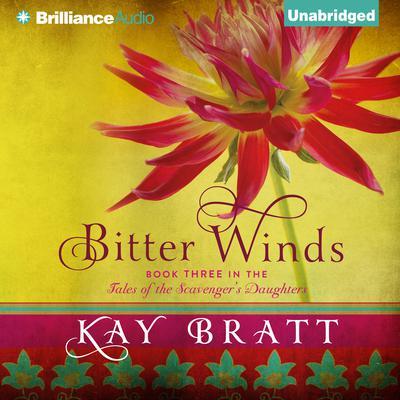 Bitter Winds Audiobook, by Kay Bratt