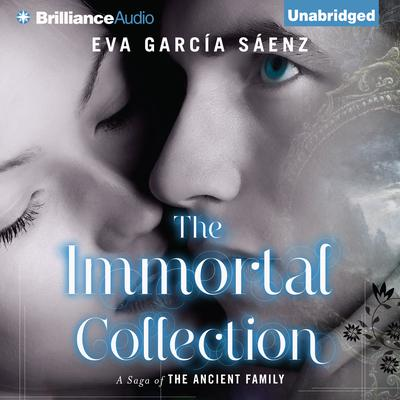 The Immortal Collection Audiobook, by Eva Garcia Saenz