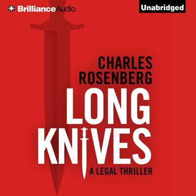 Long Knives Audiobook, by Charles Rosenberg