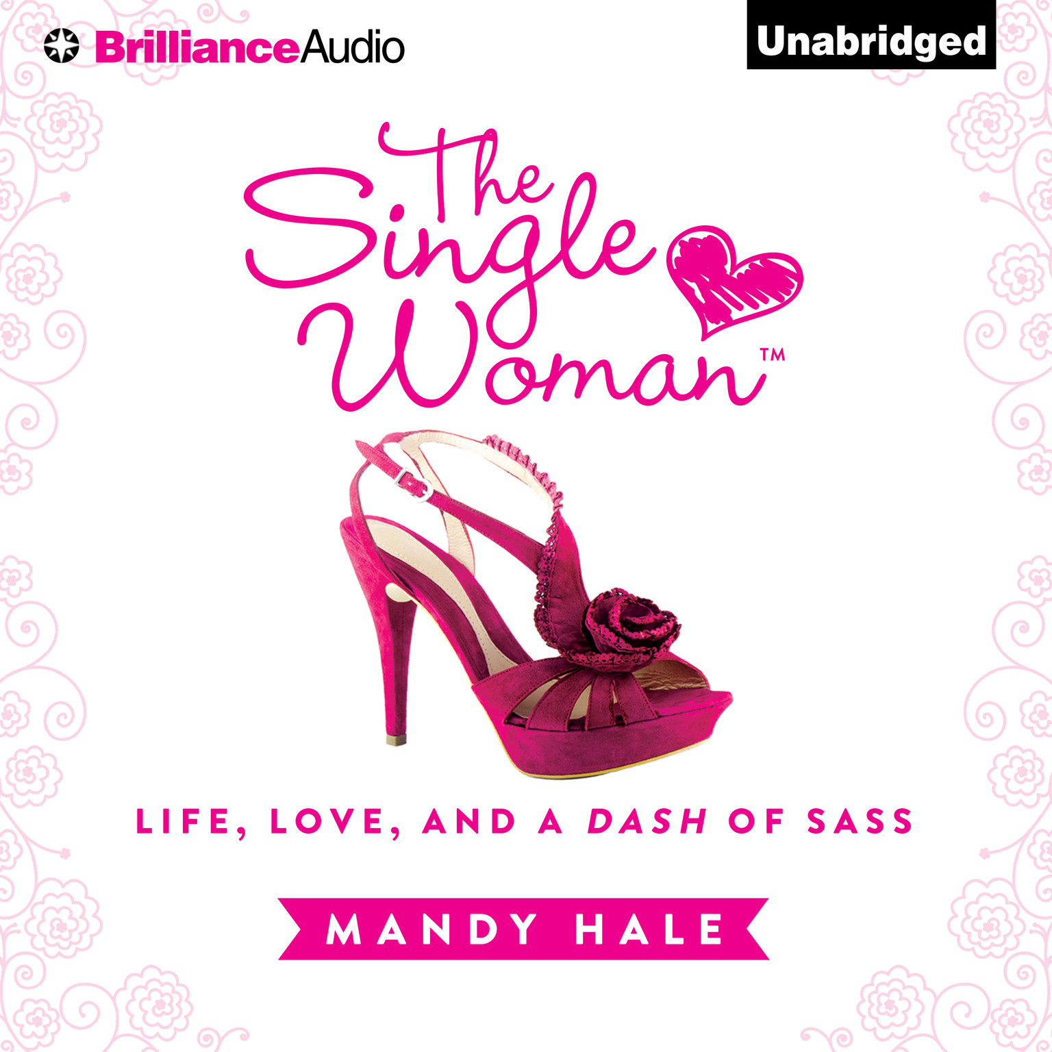 Printable The Single Woman: Life, Love, and a Dash of Sass Audiobook Cover Art