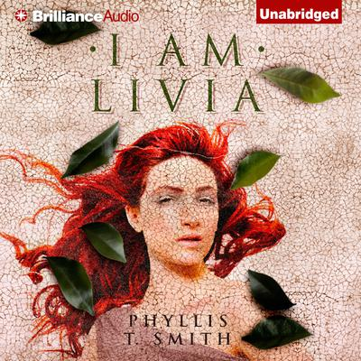 I am Livia Audiobook, by Phyllis T. Smith