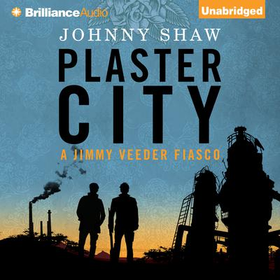 Plaster City Audiobook, by Johnny Shaw