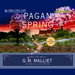 Pagan Spring: A Max Tudor Mystery Audiobook, by G. M. Malliet