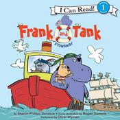Frank and Tank: Stowaway: I Can Read Level 1, by Sharon Phillips Denslow