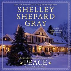 Peace: A Crittenden County Christmas Novel Audiobook, by Shelley Shepard Gray