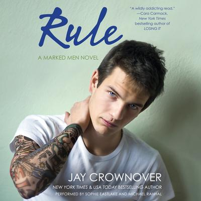 Rule: A Marked Men Novel Audiobook, by Jay Crownover