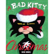 A Bad Kitty Christmas, by Nick Bruel