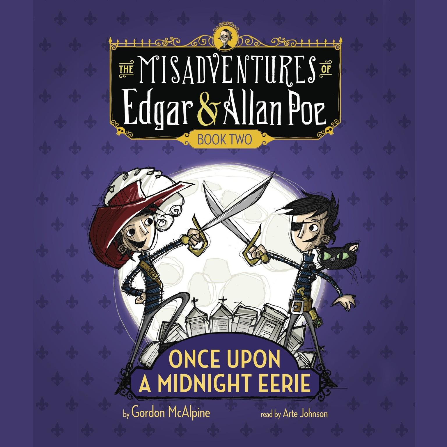 Printable Once Upon a Midnight Eerie: The Misadventures of Edgar & Allan Poe, Book Two Audiobook Cover Art