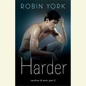 Harder: A Novel, by Robin York