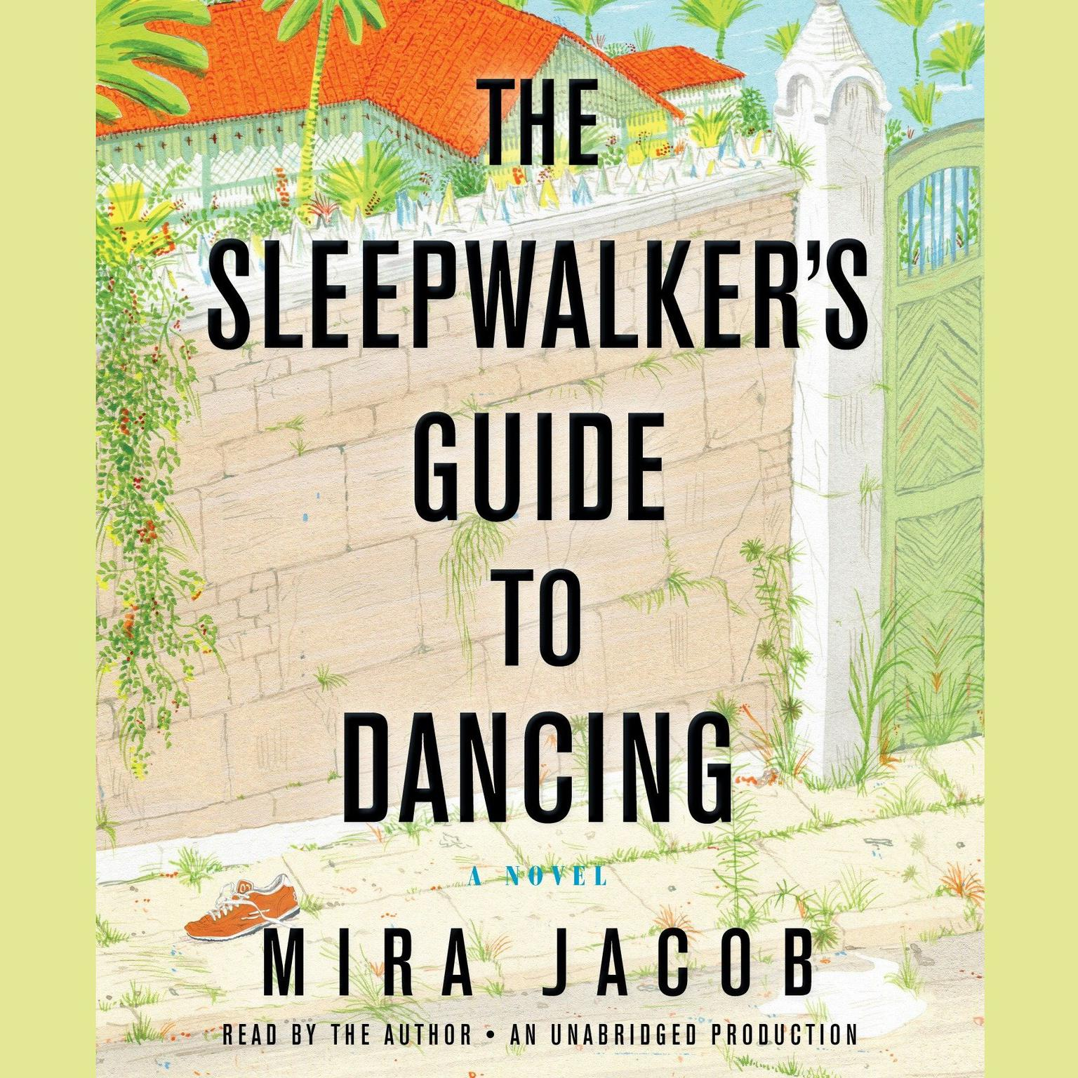 Printable The Sleepwalker's Guide to Dancing: A Novel Audiobook Cover Art