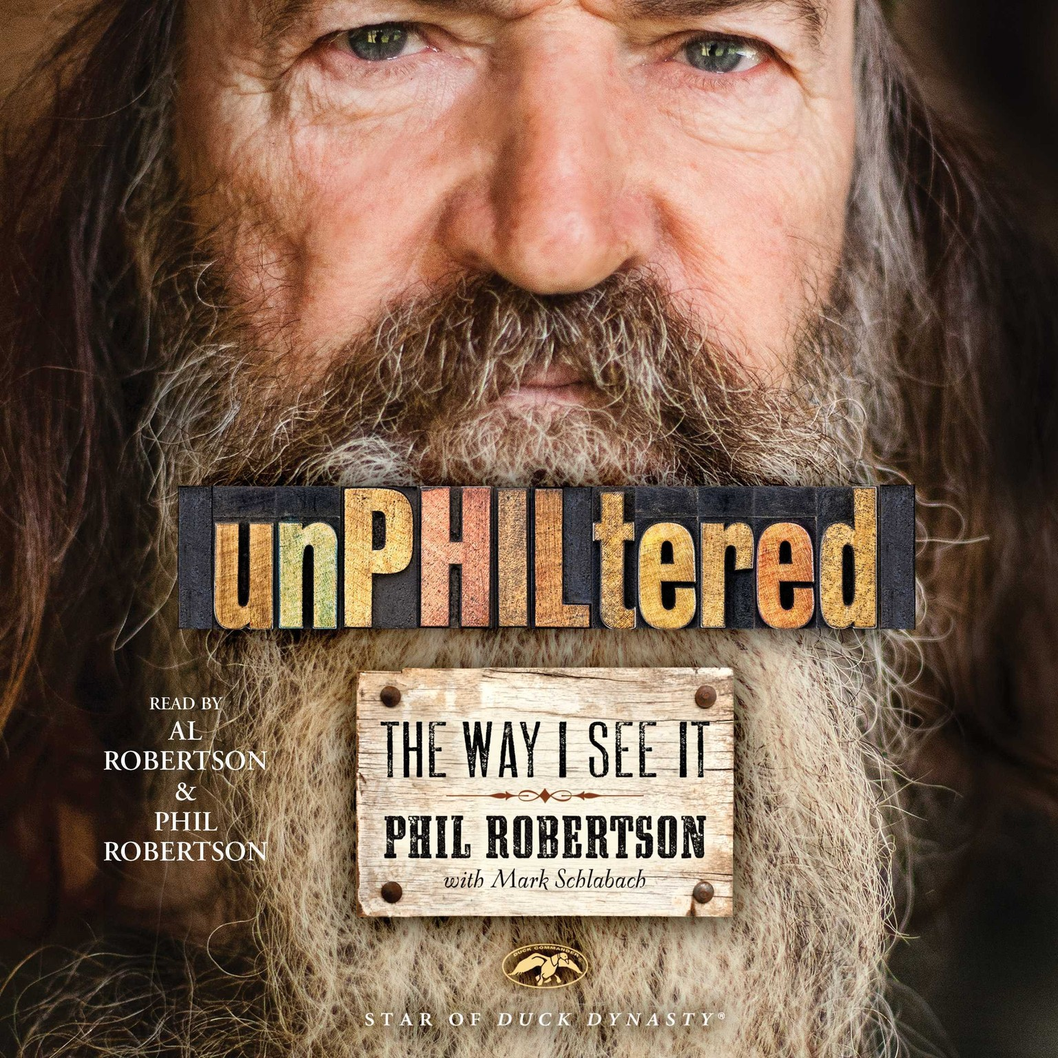Printable unPHILtered: The Way I See It Audiobook Cover Art
