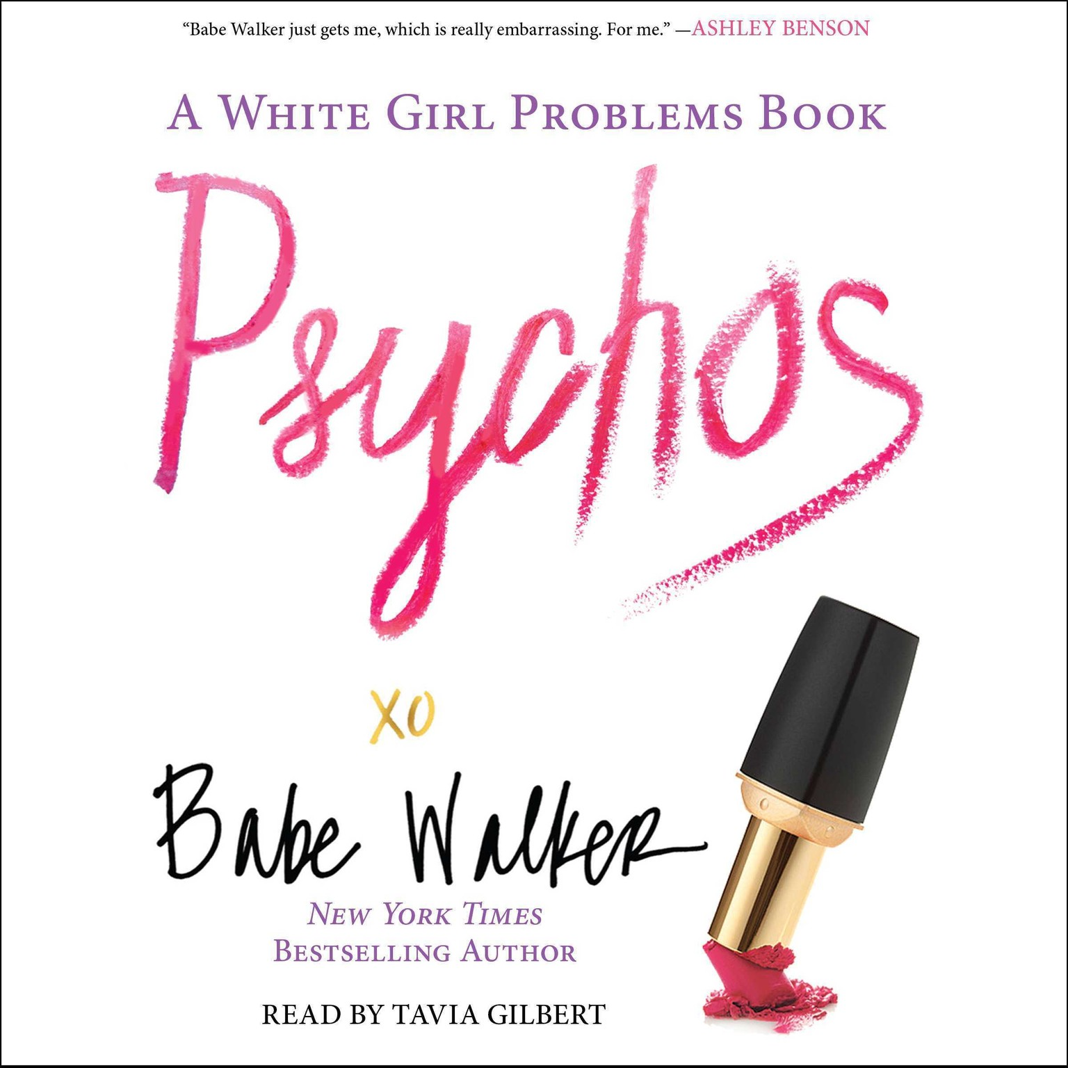 Printable Psychos: A White Girl Problems Book Audiobook Cover Art