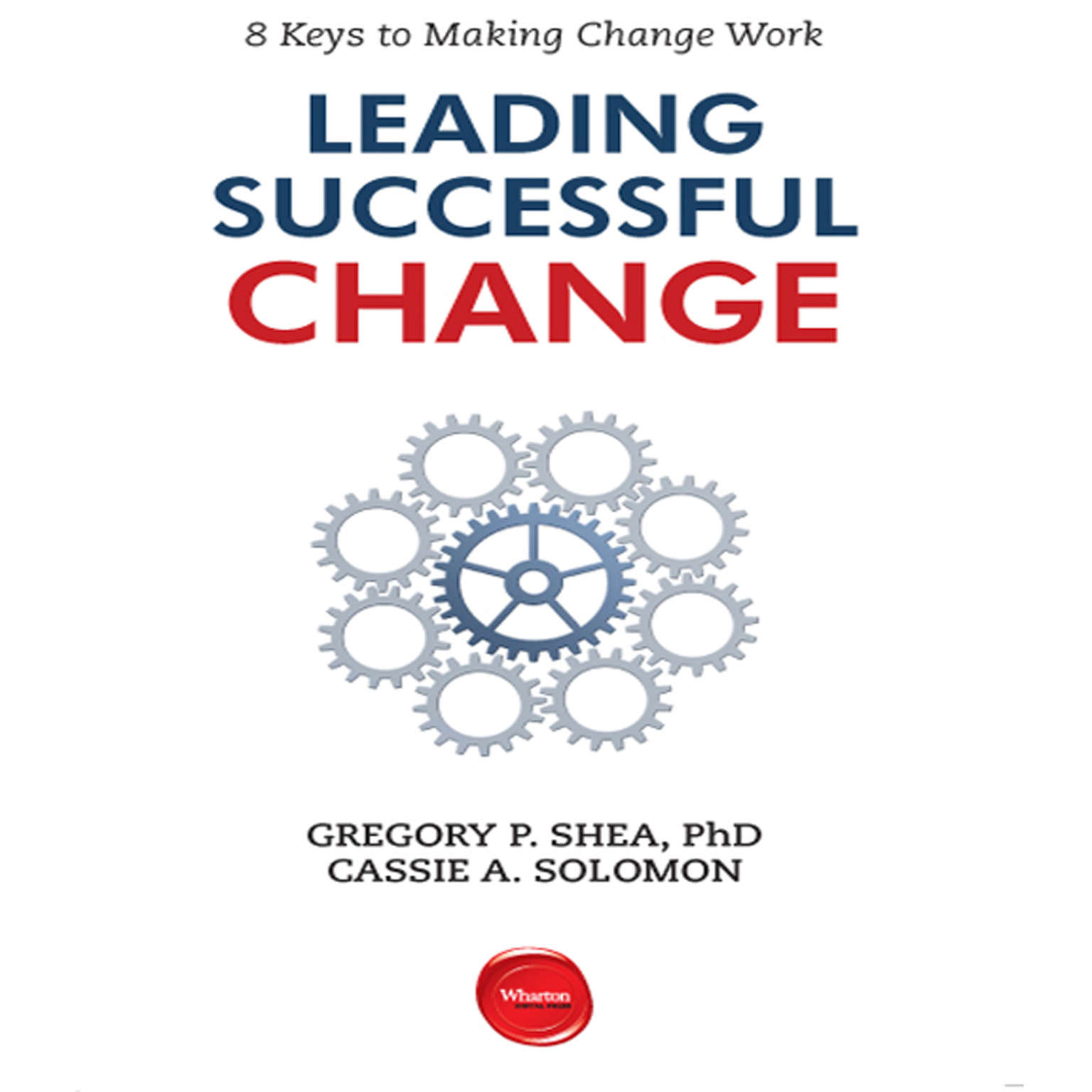 Printable Leading Successful Change: 8 Keys to Making Change Work Audiobook Cover Art