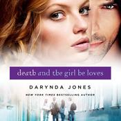 Death and the Girl He Loves Audiobook, by Darynda Jones