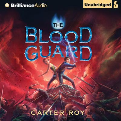 The Blood Guard Audiobook, by Carter Roy