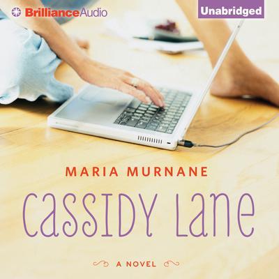 Cassidy Lane Audiobook, by Maria Murnane