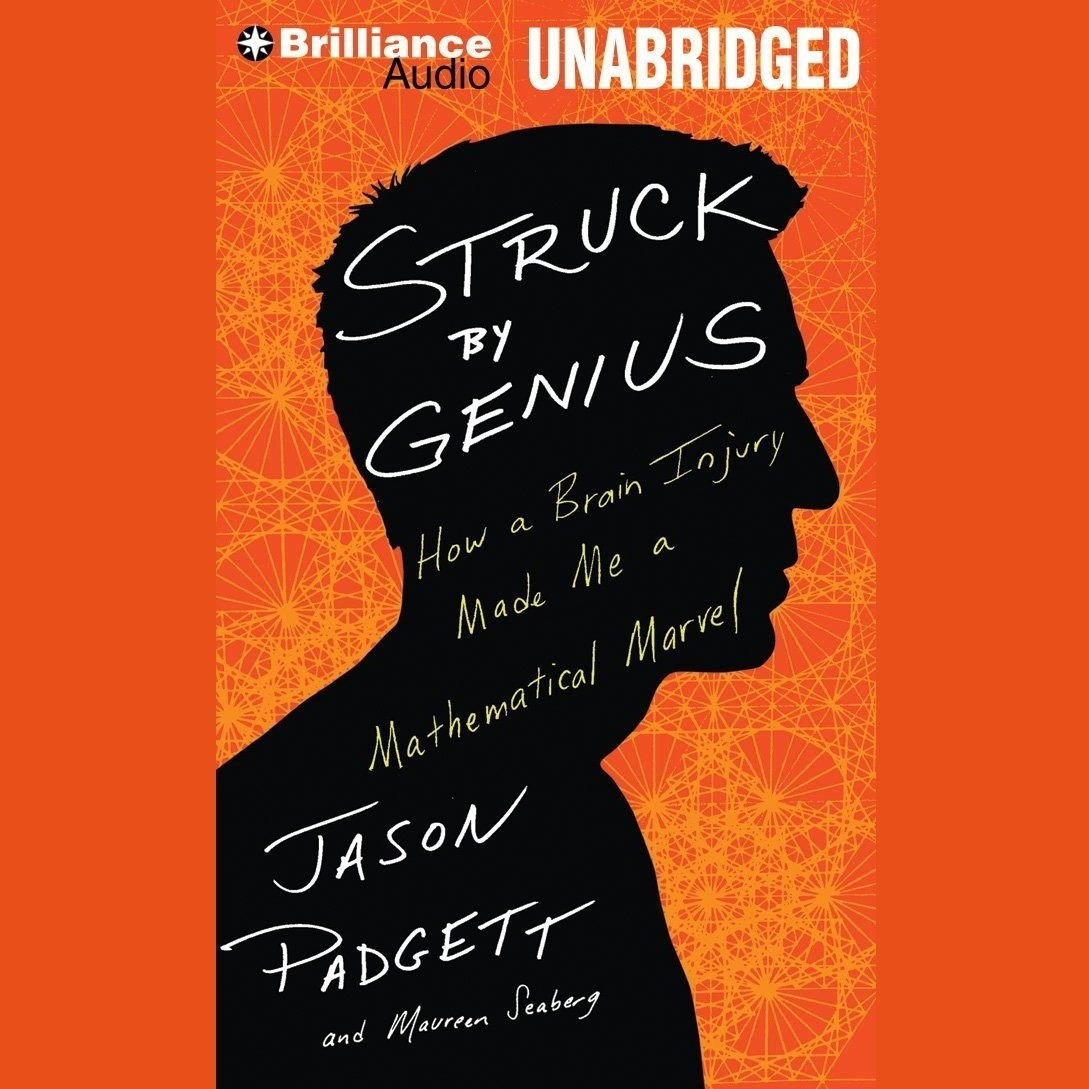 Printable Struck by Genius: How a Brain Injury Made Me a Mathematical Marvel Audiobook Cover Art