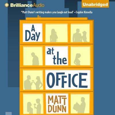 A Day at the Office Audiobook, by Matt Dunn