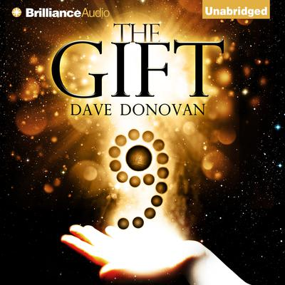 The Gift Audiobook, by Dave Donovan