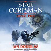 Abyss Deep: Star Corpsman: Book Two Audiobook, by William H.  Keith