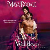 The Wicked Wallflower, by Maya Rodale