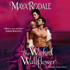 The Wicked Wallflower Audiobook, by Maya Rodale