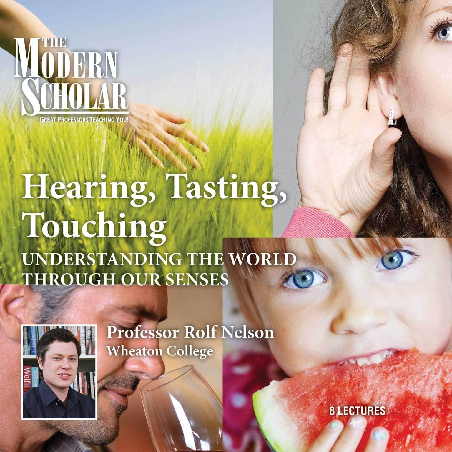 Printable Hearing, Tasting, Touching: Understanding the World Through Our Senses Audiobook Cover Art