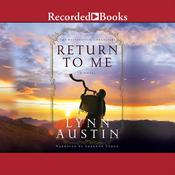 Return to Me Audiobook, by Lynn Austin