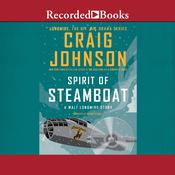 Spirit of Steamboat Audiobook, by Craig Johnson