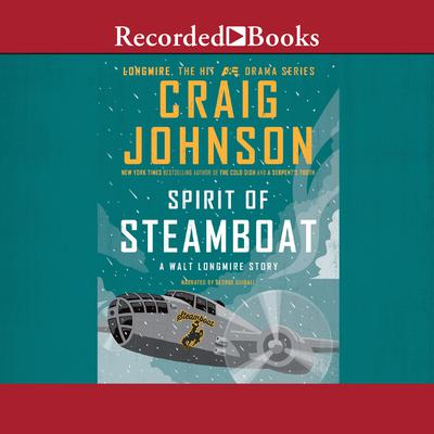 Spirit of Steamboat Audiobook, by
