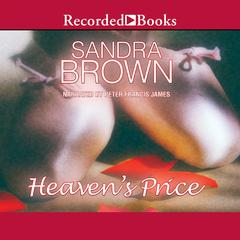 Heaven's Price Audiobook, by Sandra Brown