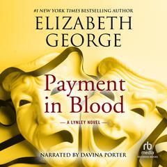Payment in Blood Audiobook, by Elizabeth George