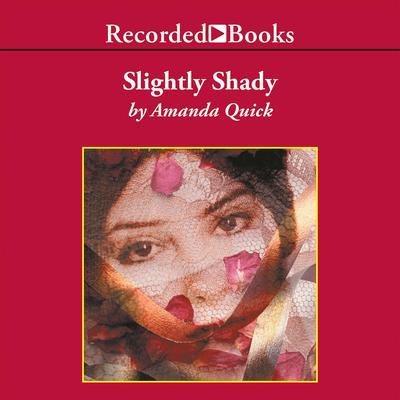 Slightly Shady Audiobook, by Jayne Ann Krentz