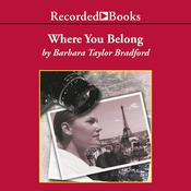 Where You Belong, by Barbara Taylor Bradford