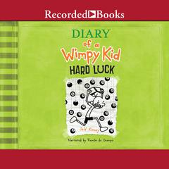 Diary of a Wimpy Kid: Hard Luck Audiobook, by Jeff Kinney