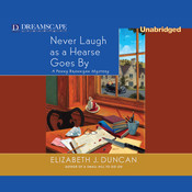 Never Laugh As a Hearse Goes By Audiobook, by Elizabeth J. Duncan