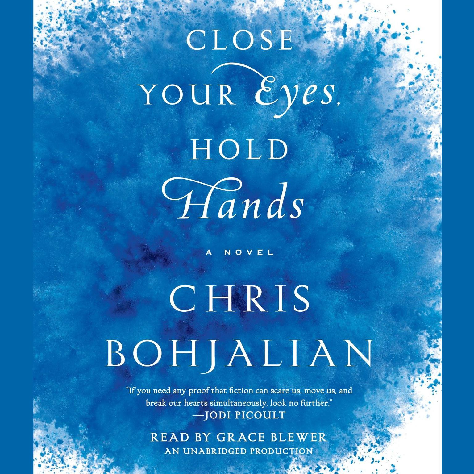 Printable Close Your Eyes, Hold Hands: A Novel Audiobook Cover Art
