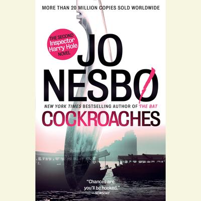 Cockroaches: The Second Inspector Harry Hole Novel Audiobook, by Jo Nesbo
