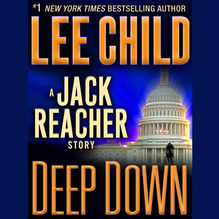 Printable Deep Down: A Jack Reacher Story Audiobook Cover Art