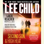 Three Jack Reacher Novellas: Deep Down, Second Son, High Heat, and Jack Reachers Rules Audiobook, by Lee Child
