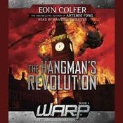 The Hangman's Revolution Audiobook, by Eoin Colfer