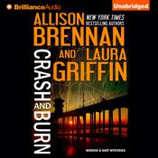 Crash and Burn Audiobook, by Allison Brennan, Laura Griffin
