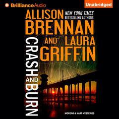 Crash and Burn Audiobook, by Allison Brennan, Laura Griffin