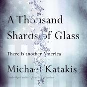A Thousand Shards of Glass, by Michael Katakis