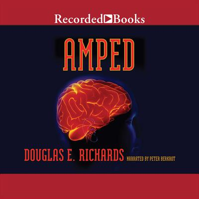 Amped Audiobook, by Douglas E. Richards