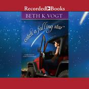 Catch a Falling Star Audiobook, by Beth K. Vogt