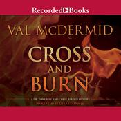 Cross and Burn, by Val McDermid